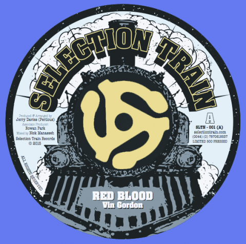 "Red Blood - Vin Gordon - Selection Train Records 7"" 2015"